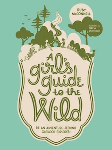 A Girl's Guide to the Wild book cover